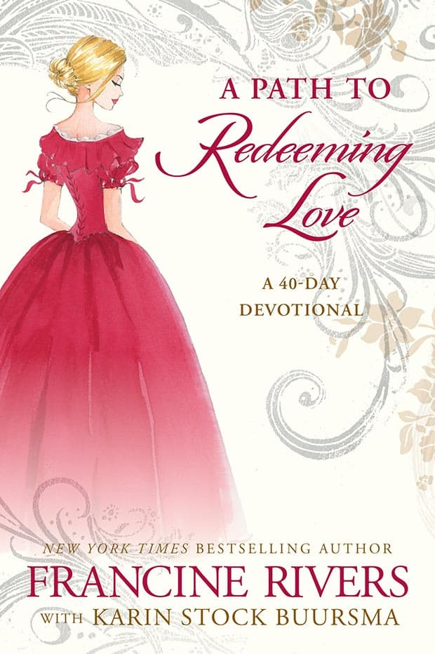 A Path to Redeeming Love: A 40-Day Devotional